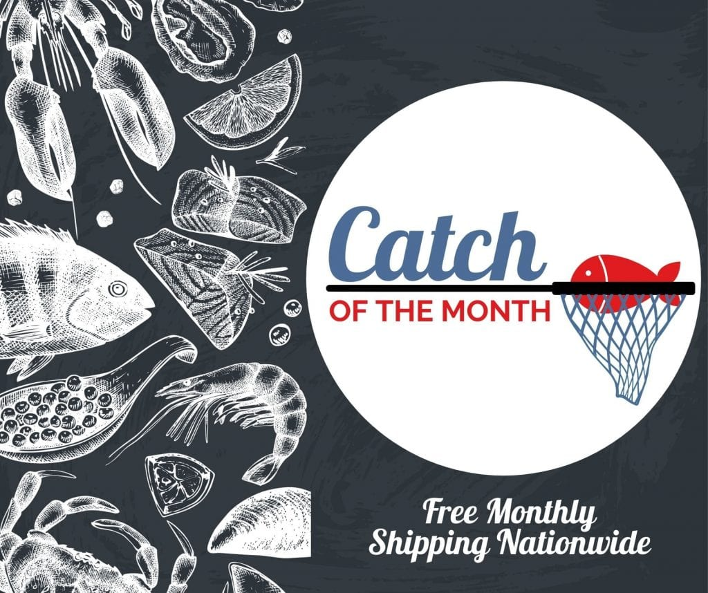 Catch of the Month